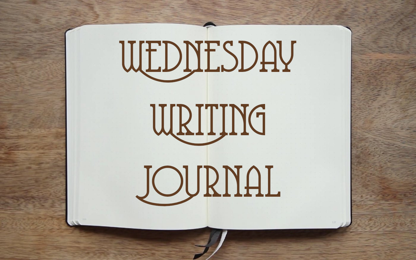 Wednesday Writing Journal: March 25, 2020